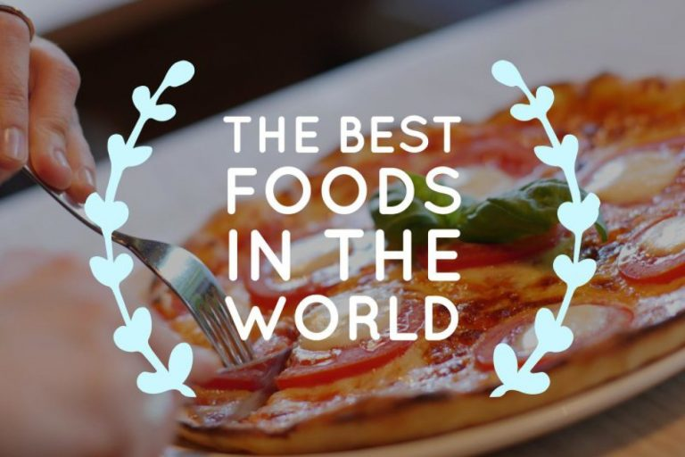 The Best Foods In The World – Delicious Countries Food