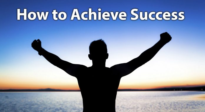 how to achieve a success in life