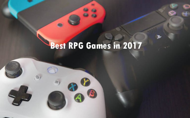 Best RPG Games in 2017 || Turn On Your Console And Play The Game!