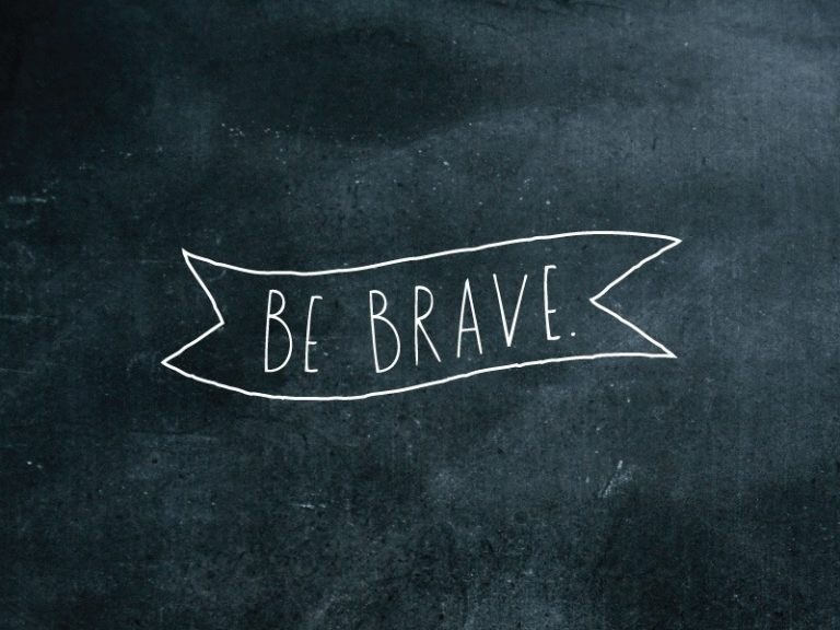Tips to be Brave    Gather Your Courage Immediately to Become the Bravest!